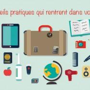 Des appareils pratiques qui rentrent dans votre valise